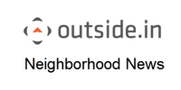 Outside In Neighborhood News